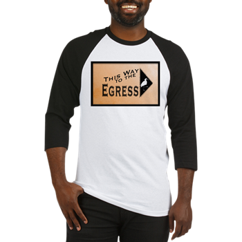 This way to the egress t-shirt